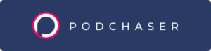 "a dark blue rectangle with the word ""podchaser"" on it"